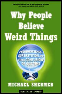 shermer_why_people_believe_weird_things.jpg